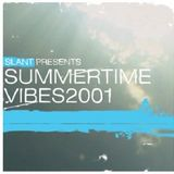 "DJ Slant ""Summertime Vibes"" August 2001"