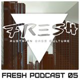 Fresh Audio Podcast 05