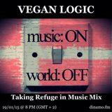 VEGAN LOGIC CIII - TAKING REFUGE IN MUSIC MIX - 19.1.2015