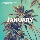 January '18 - A Monthly Selection