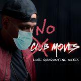 No Moves - Indie Nu Disco Rock (Live 4.10.20)