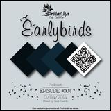 EarlyBirds Capitule 04 @ Raul Castillo (Srilanka Budha)