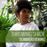 SUMMEREVENING by Throwing Shade
