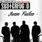 Juan Fuika - After Subterfugio 10.02.13