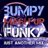 JUST ANOTHER MIX #024 (Bumpy & Funky)
