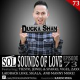 Ducka Shan - Sounds of Love EP.73 Guestmix: Karim Mika [Wall Recordings]