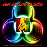 Just Joe Live On HBRS Presents: It's Music And Let's Make It Hot For Ya 12-03-19