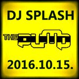 Dj Splash (Peter Sharp) - Pump WEEKEND 2016.10.15. - MINIMAL SESSION
