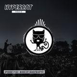 Hypercat Radio #104 - mixed by Moestwanted