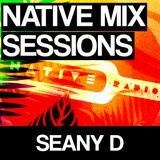 Native Mix Sessions - Seany D