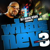 DJ I Rock Jesus Presents Whats New Pt.3
