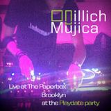 Illich Mujica  Live At The Paperbox Brooklyn for The Playdate Party