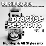 Practise Sessions Vol. 1 - Hip Hop Mix