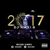 New years 2017 mix By Dj Nikki B