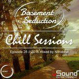 Basement Seduction // 028 // Chill Sessions by Nitrobeat