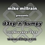 D3EP 'N' BUMPY - live broadcast 13th Nov '15