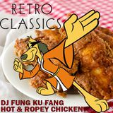 Lost Retro Classics - Fung Ku Fang - Hot & Ropey Chicken