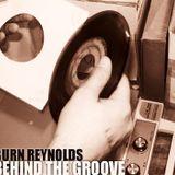 Burn Reynolds - Behind the Groove