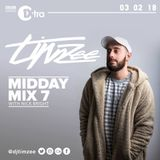 @DJTimzee on BBC 1Xtra - Midday Mix 7 - #HipHop #Rap #AfroSwing #Garage #House #Bassline #Reggaeton