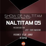 Show de Naltitam 05 [Exa FM Guatemala] 12.06.15 Jose Santamarina / Luis Quezada