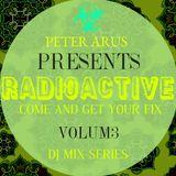 PETER ARUS PRESENTS RADIOACTIVE MIX  (VOL. 3)