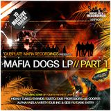 Promo - Mafia Dogs Lp - Dubplate maphie - Highly Tunned - MC:Zebadee - MC$tylee