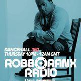 DANCEHALL 360 SHOW - 26/02/15 ROBBO RANX
