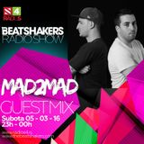 The Beatshakers Radio Show  – Guest Mix by Mad2Mad