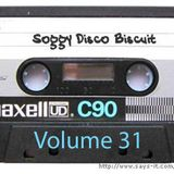 Soggy Disco Biscuit -- Volume 31