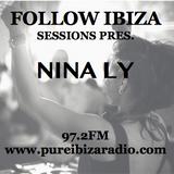 Follow Ibiza Sessions Podcast n8: Nina Ly
