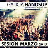 Sesión Marzo 2015 Galicia Hands Up!, Mixed By Aessi