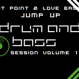 Exit Point & Love Bass Jump Up DNB Session Vol 1