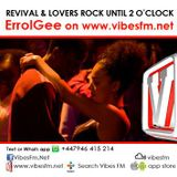 Lovers Rock & Revival Reggae Show on VibesFM  Live broadcast on Monday 26/10/2015