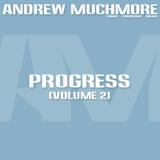 Andrew Muchmore - Progress (Volume 2)