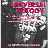 Universal Trilogy @innersound-radio.com