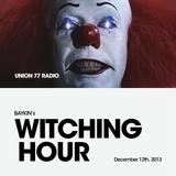 Witching Hour @ Union 77 Radio 12.12.2013