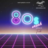 80s Crush #2 - 29/11/2018