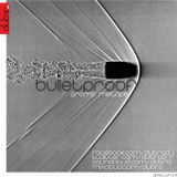Bulletproof (20min promo mixtape)