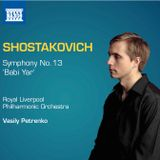 Naxos Podcast: Shostakovich 13 [Vasily Petrenko]