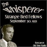 The Whisperer - Strange Bed Fellows (09-30-51)