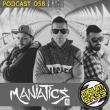 Drum and Bass Night PODCAST #058 - Maniatics