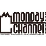Monday Channel Live Mix #1