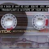 The Transatlantic Mixtape of Your Mind Series 4 Show 37