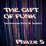 The Gift of Funk