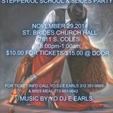 Yo DJ Earls - Steppers, Old School & Slide Party Saturday  November 29, 2014