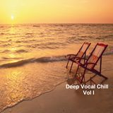 Deep Vocal Chill Vol 1