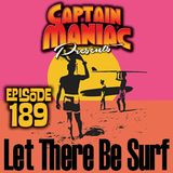 Episode 189 / Let There Be Surf