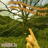 Songs from Beneath the Spaghetti Tree, Volume 30