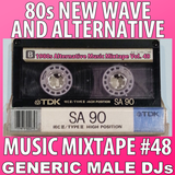 80s New Wave / Alternative Songs Mixtape Volume 48