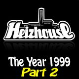 Heizhouse - The Year 1999 Part 2